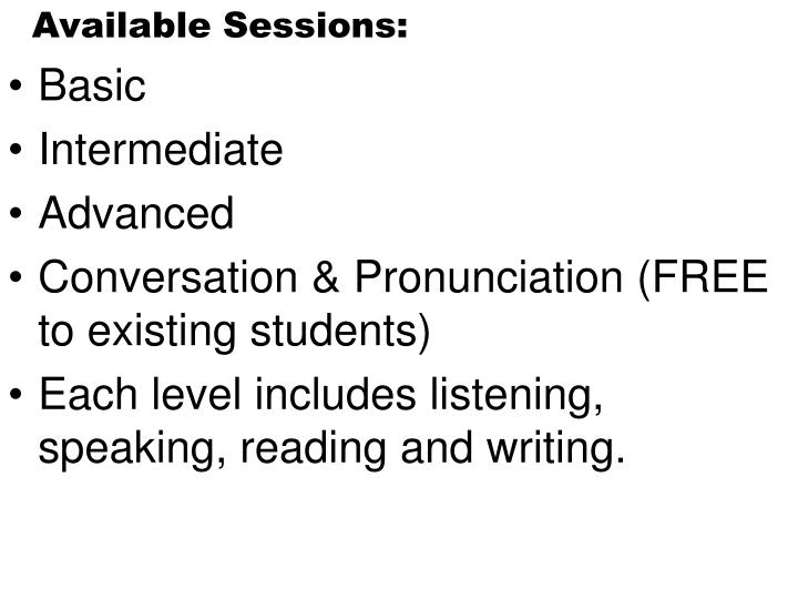 Available Sessions: