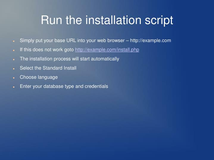 Run the installation script