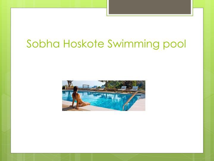 Sobha Hoskote Swimming pool
