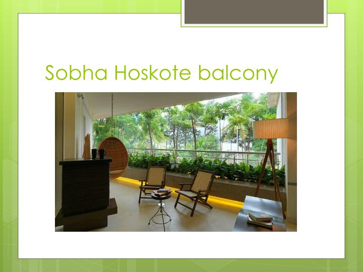 Sobha Hoskote balcony
