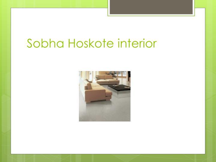 Sobha Hoskote interior