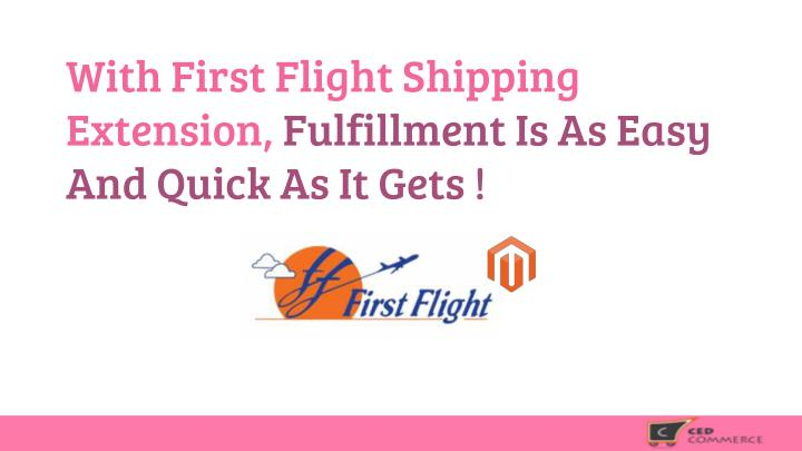 With First Flight Shipping