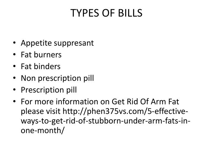 TYPES OF BILLS
