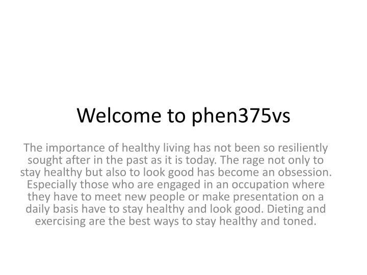 welcome to phen375vs
