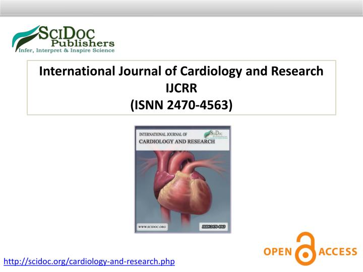 International Journal of Cardiology and Research