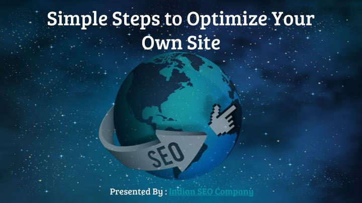 Simple Steps to Optimize Your Own Site