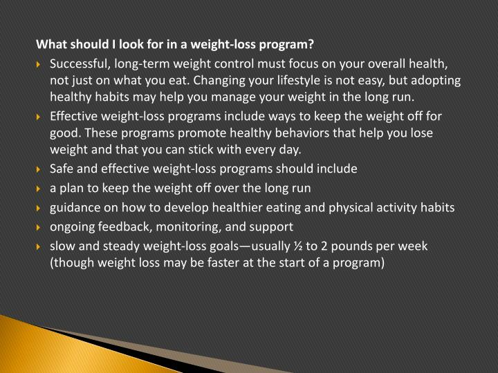 What should I look for in a weight-loss program?