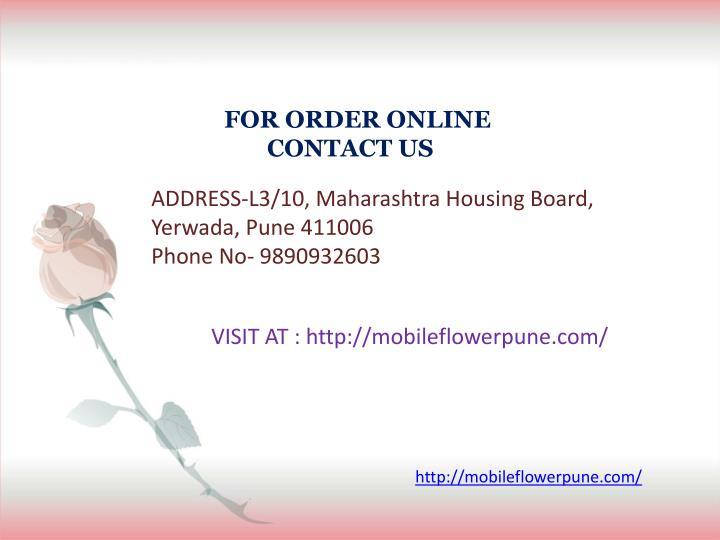 FOR ORDER ONLINE