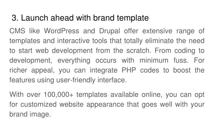3. Launch ahead with brand template