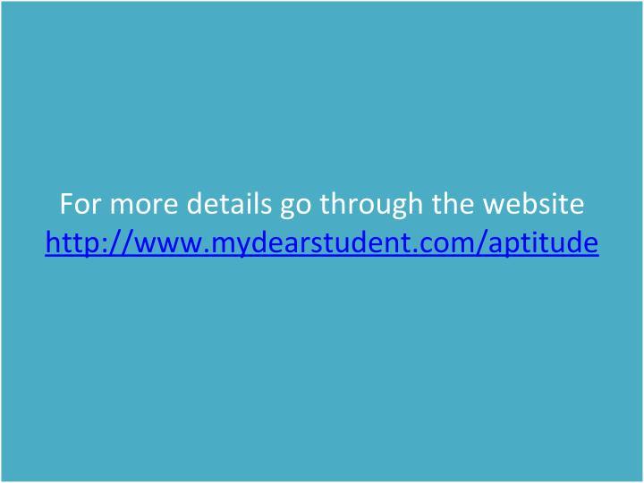 Formoredetailsgothroughthewebsite