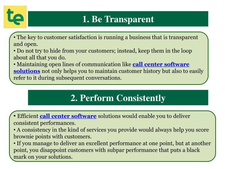 1. Be Transparent