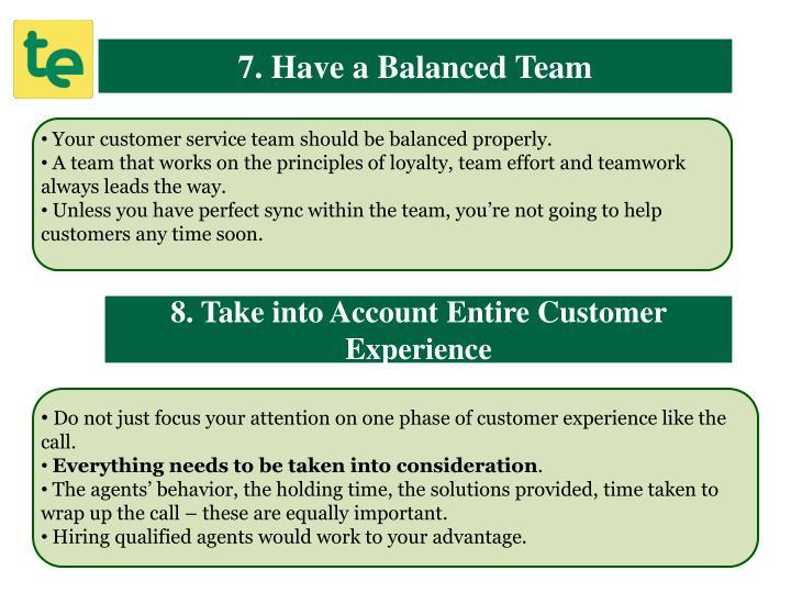 7. Have a Balanced Team