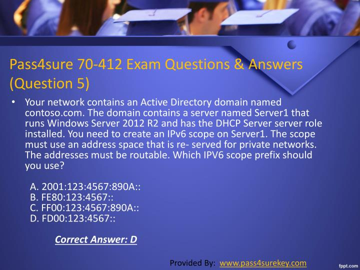 Pass4sure 70-412 Exam Questions & Answers        (Question 5