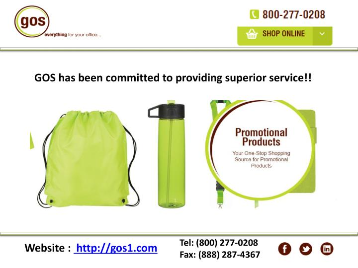 GOS has been committed to providing superior service!!