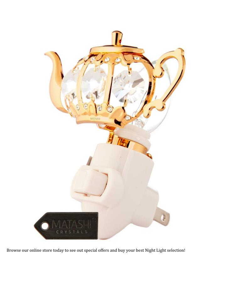 Browse our online store today to see out special offers and buy your best Night Light selection!
