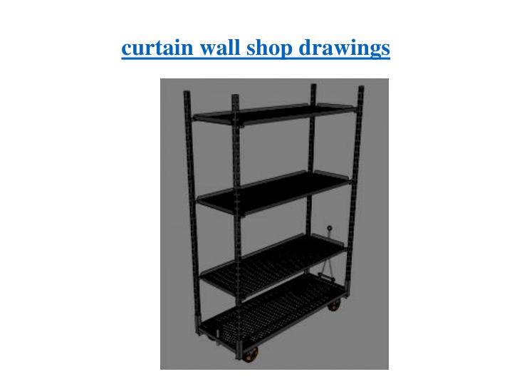 curtain wall shop drawings