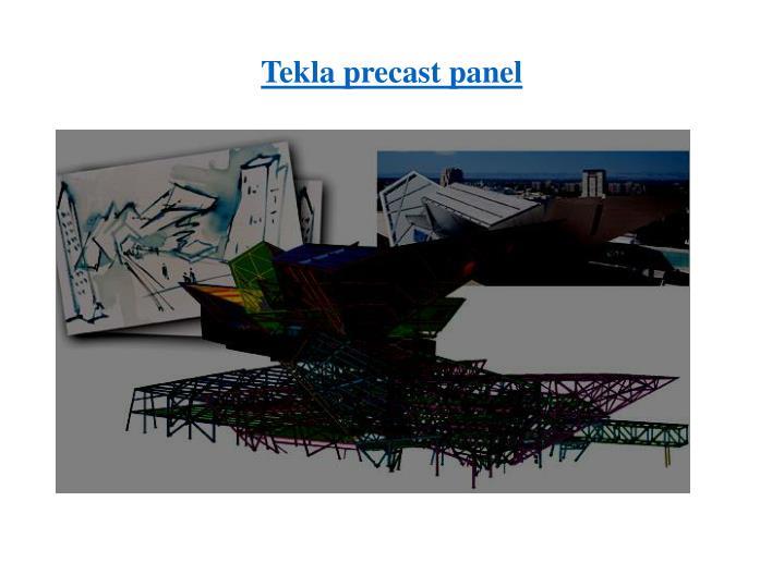 Tekla precast panel