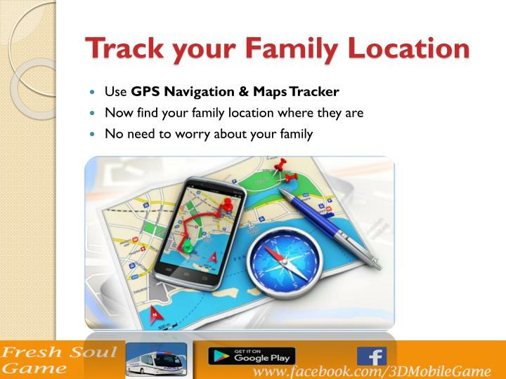 Track your family location