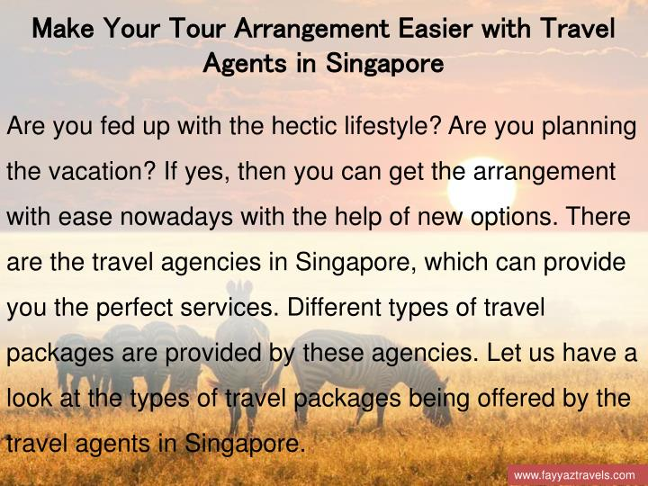 Make Your Tour Arrangement Easier with Travel Agents in Singapore