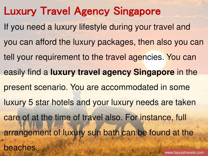 Luxury Travel Agency Singapore
