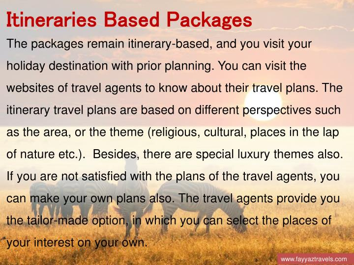 Itineraries Based Packages