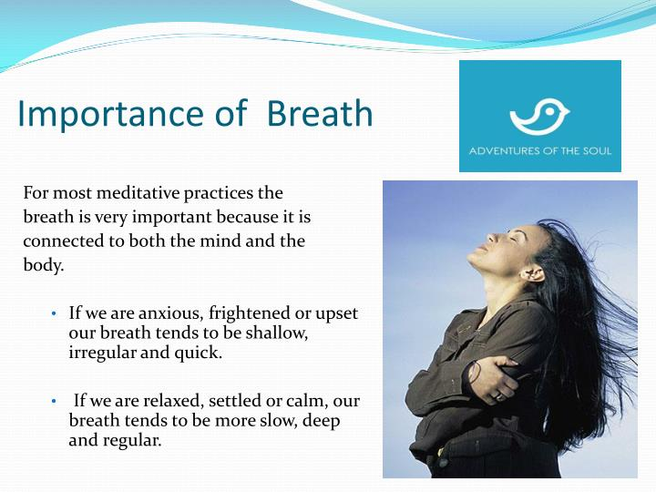 Importance of  Breath
