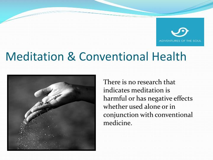 Meditation & Conventional Health