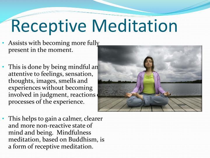Receptive Meditation