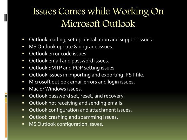 Issues comes while working on microsoft outlook