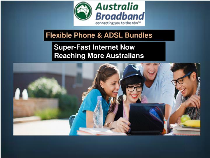 Flexible Phone & ADSL Bundles