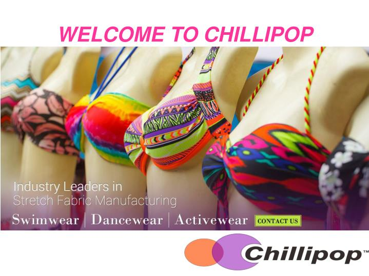 WELCOME TO CHILLIPOP