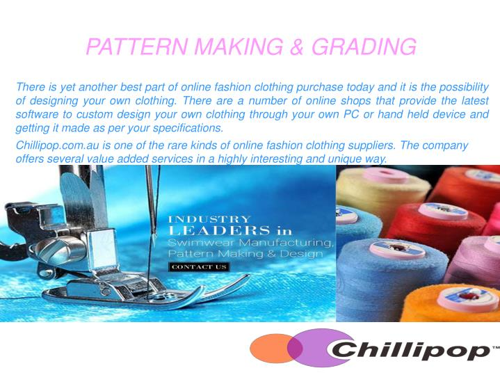 PATTERN MAKING & GRADING
