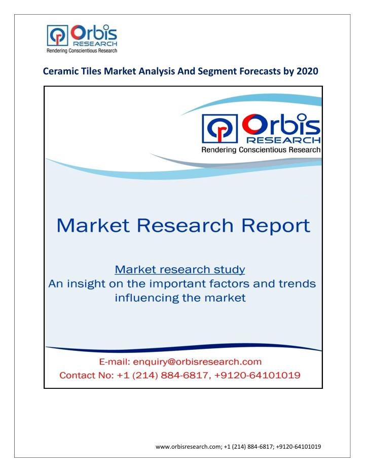 Ceramic Tiles Market Analysis And Segment Forecasts by 2020
