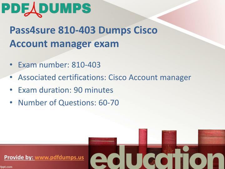 Pass4sure 810-403 Dumps Cisco Account manager exam