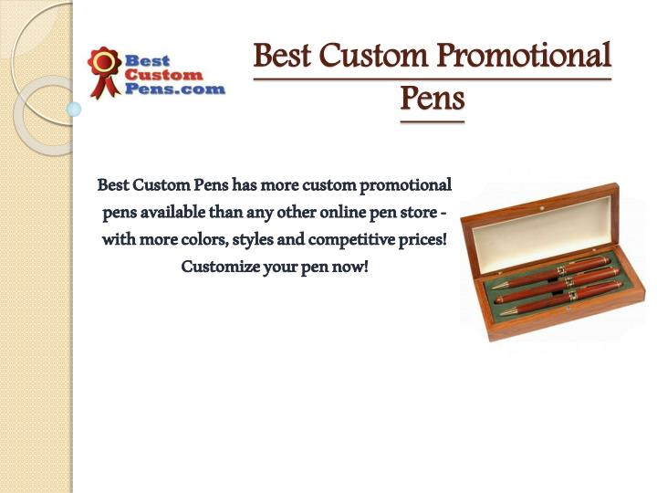 Best Custom Promotional Pens