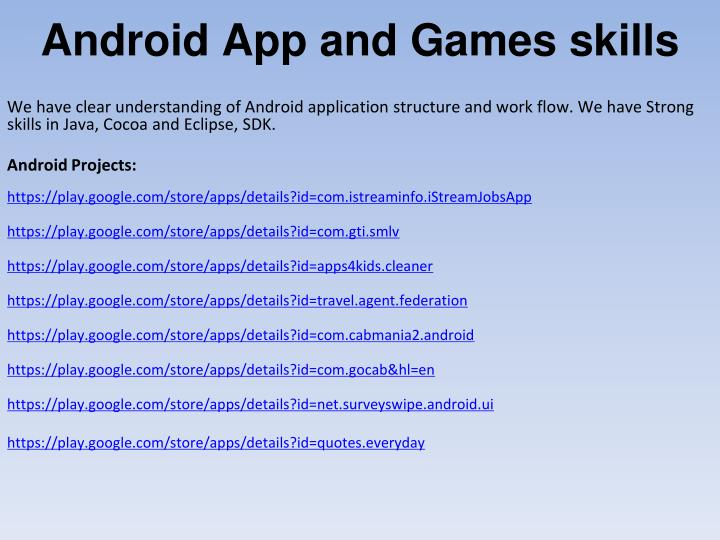 Android App and Games skills