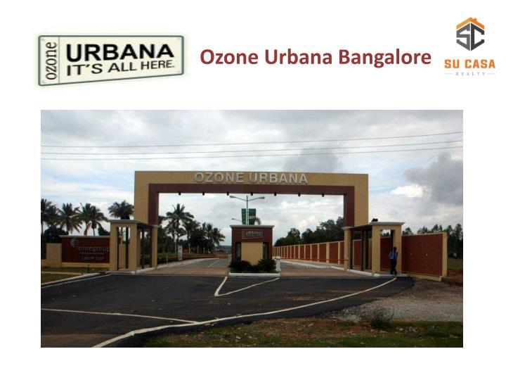 Ozone Urbana Bangalore