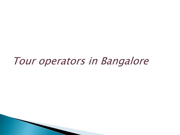 Tour operators in Bangalore