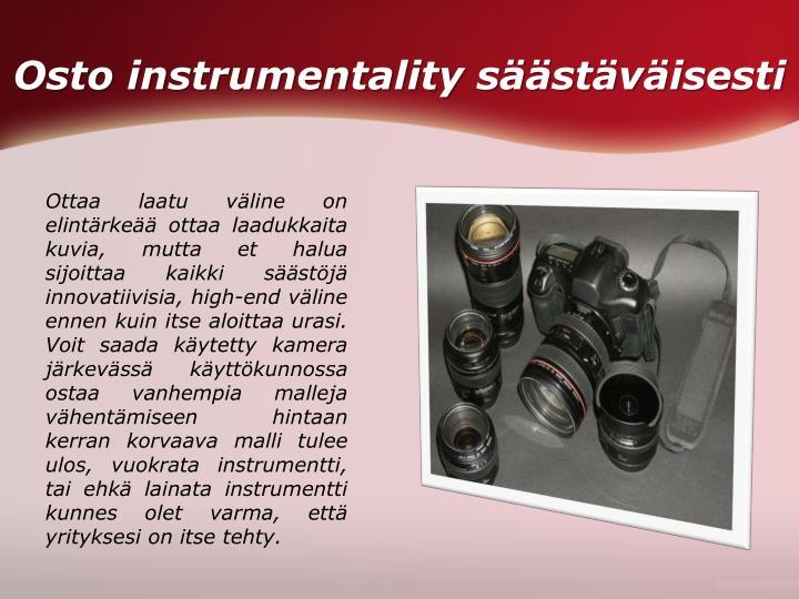 Osto instrumentality säästäväisesti
