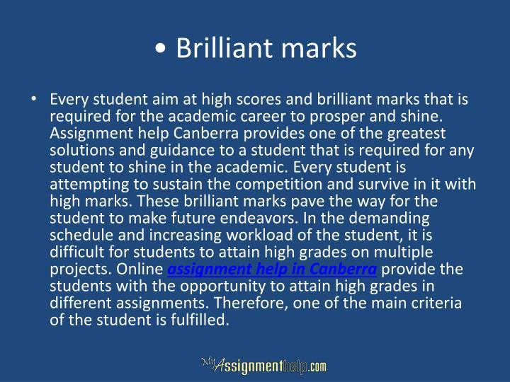 • Brilliant marks