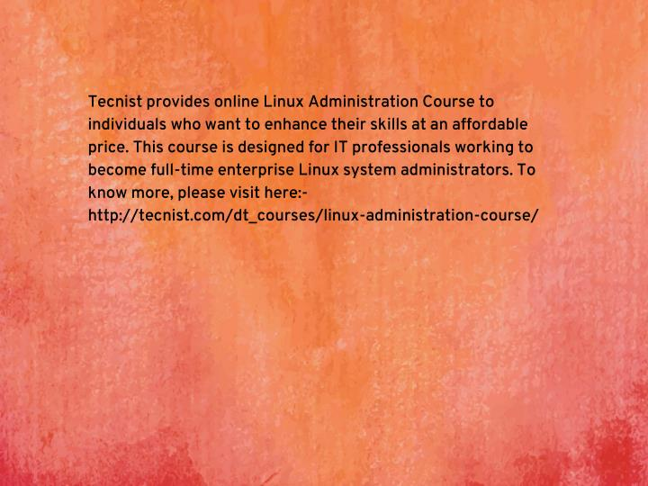 Tecnist provides online Linux Administration Course to