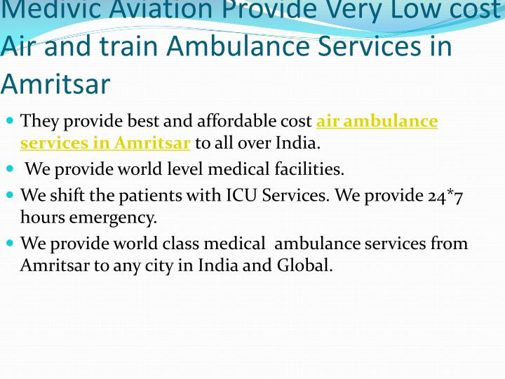 Medivic Aviation Provide Very Low cost Air and train Ambulance Services in Amritsar