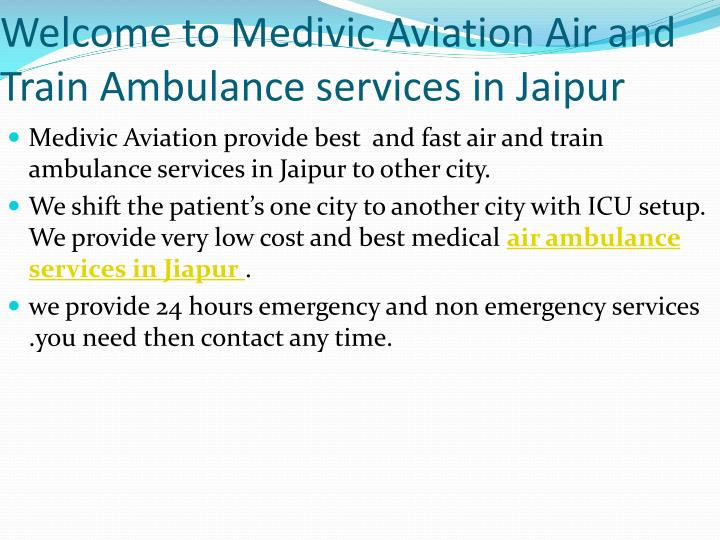 Welcome to medivic aviation air and train ambulance services in jaipur