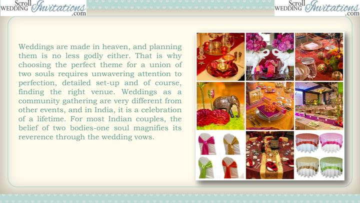 Weddings are made in heaven, and planning them is no less godly either. That is why choosing the perfect theme for a union of two souls requires unwavering attention to perfection, detailed set-up and of course, finding the right venue. Weddings as a community gathering are very different from other events, and in India, it is a celebration of a lifetime. For most Indian couples, the belief of two bodies-one soul magnifies its reverence through the wedding vows.