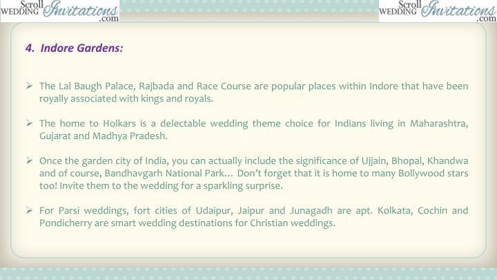 4.  Indore Gardens: