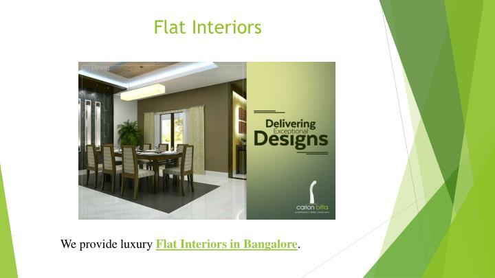 Flat Interiors