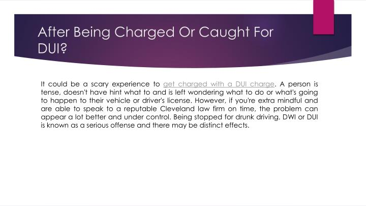 After Being Charged Or Caught For DUI?