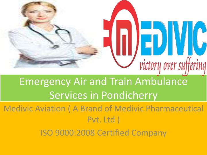 Emergency air and train ambulance services in pondicherry