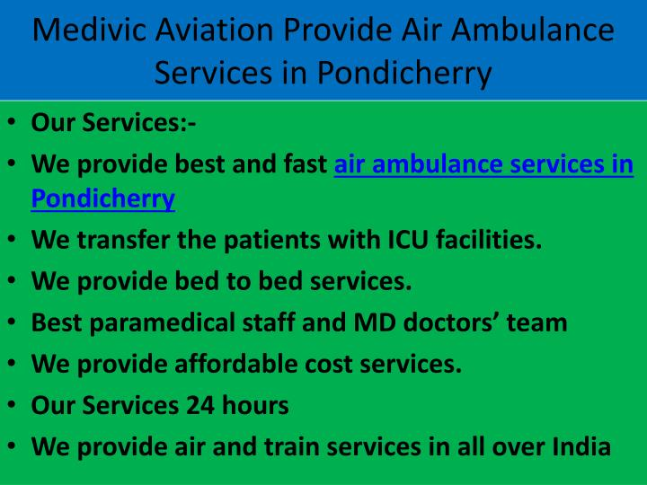 Medivic Aviation Provide Air Ambulance Services