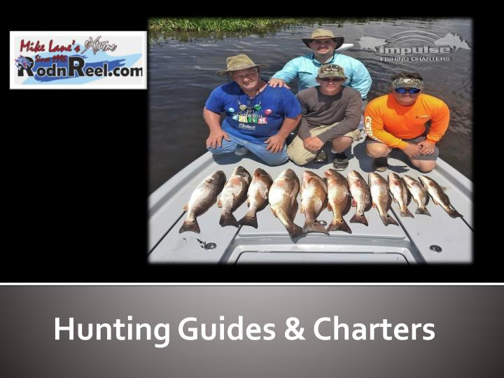 Hunting guides charters